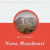 Milestones von Nana Mouskouri