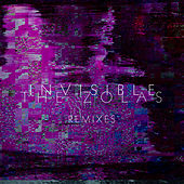 Invisible Remixes by The Zolas