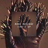 Time's Up by Mode Moderne