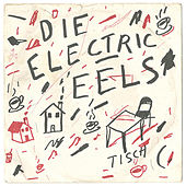 Die Electric Eels (1975) by Electric Eels