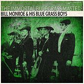 The Immortal Bluegrass Masters (Remastered) by Bill Monroe