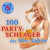 100 Party Schlager der 50er Jahre (Hits - Top Sound Quality!) von Various Artists