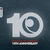 Seamless Recordings 10th Anniversary by Various Artists
