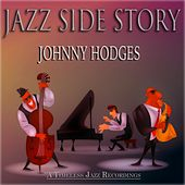 Jazz Side Story (A Timeless Jazz Recordings) by Johnny Hodges