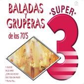 Baladas y Gruperas de los 70's de Various Artists