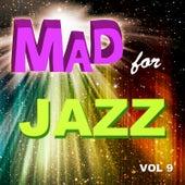 Mad for Jazz, Vol. 9 de Various Artists