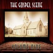 The Gospel Scene, Vol. 9 de Various Artists