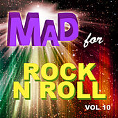 Mad for Rock n Roll, Vol. 10 von Various Artists