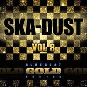 Ska Dust - Blue Beat Gold Series, Vol. 8 de Various Artists