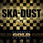 Ska Dust - Blue Beat Gold Series, Vol. 4 de Various Artists