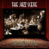 The Jazz Scene, Vol. 10 by Various Artists