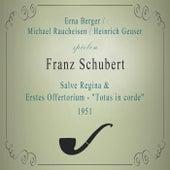 E. Berger / M. Raucheisen / H. Geuser spielen: Franz Schubert: Salve Regina / Erstes Offertorium -