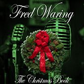 The Christmas Book by Fred Waring