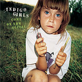 Come On Now Social de Indigo Girls