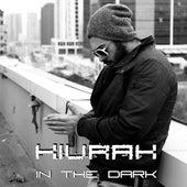 In the Dark by Kivrak