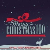 Merry Christmas 100 (Remastered) by Various Artists