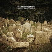 Bresnick: Prayers Remain Forever by Various Artists