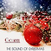 The Sound of Christmas (Gospel) by Various Artists