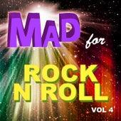 Mad for Rock n Roll, Vol. 4 de Various Artists