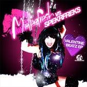 Valentine Beatz (Melleefresh vs. Spekrfreks) - Single by Melleefresh