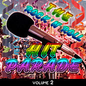 The Rock 'N' Roll Hit Parade, Vol. 2 von Various Artists