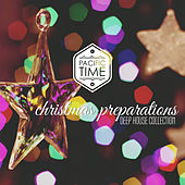 Christmas Preparations - Deep House Collection by Various Artists