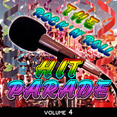 The Rock 'N' Roll Hit Parade, Vol. 4 von Various Artists