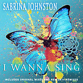 I Wanna Sing by Sabrina Johnston