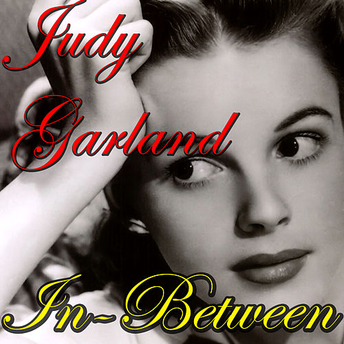 in between by judy garland - Have Yourself A Merry Little Christmas Judy Garland