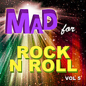 Mad for Rock n Roll, Vol. 5 von Various Artists