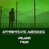 Appropriate Audience, Vol. 4 di Various Artists