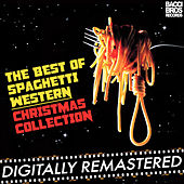 The Best of Spaghetti Western Christmas Collection Vol. 2 by Various Artists