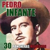 30 Rancheras Mexicanas van Pedro Infante