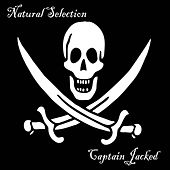 Captain Jacked by Natural Selection