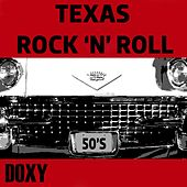 Texas Rock 'n' Roll (Doxy Collection) by Various Artists