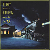 Berkey Meets Horowitz On the 503 by Various Artists