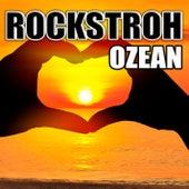 Ozean by Rockstroh