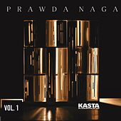 Prawda Naga, Vol. 1 by Kasta