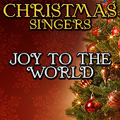 Joy to the World by Christmas Singers