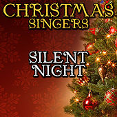 Silent Night by Christmas Singers