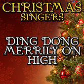 Ding Dong Merrily On High by Christmas Singers