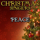 Peace by Christmas Singers