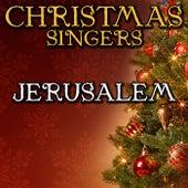 Jerusalem by Christmas Singers