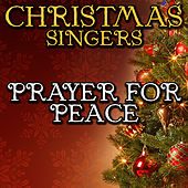 Prayer for Peace by Christmas Singers