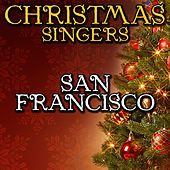 San Francisco by Christmas Singers