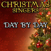Day By Day by Christmas Singers