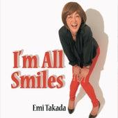 I'm All Smiles von Emi Takada