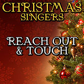 Reach Out & Touch by Christmas Singers