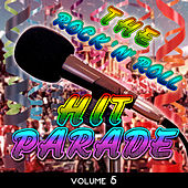 The Rock 'N' Roll Hit Parade, Vol. 5 de Various Artists