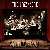 The Jazz Scene, Vol. 7 by Various Artists